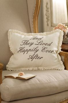 Happily Ever After Pillow from Soft Surroundings - perfect for a romance writer's office