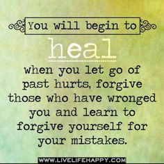 Begin to heal and move on