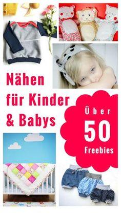 Nähen für Kinder und Babys. Kostenlose Schnittmuster. Über 50 Freebies!