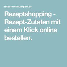 Rezeptshopping - Rezept-Zutaten mit einem Klick online bestellen.