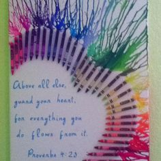 Crayon art-Proverbs 4:23 'Guard your heart for everything you do flows from it' #crayonart #bibleverse #diy #creative