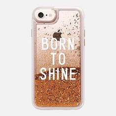 iPhone 7 Case BORN TO SHINE