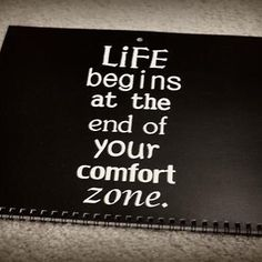 Life begins at the end of your comfort zone. #writeabook