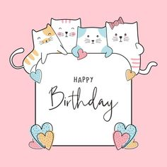 Birthday Celebration Card with Cute Baby Cats Drawing Vector Prem . - Birthday celebration card with cute baby cats Premium Vector drawing Happy Birthday Wishes Cards, Bday Cards, Happy Birthday Balloons, Happy Birthday Funny, Cat Birthday, Happy Birthday Images, Funny Happy, Birthday Ideas, Birthday Cake