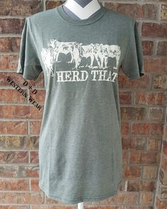 Herd That Tee Order at www.danddwesternwear.com