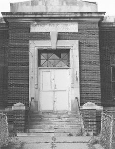 Entrance: George V.N. Lothrop Branch Library (Now Demolished)--Detroit MI This abandoned Detroit Public Library branch is named after a for...