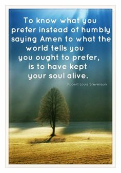 be yourself   Robert Louis Stevenson