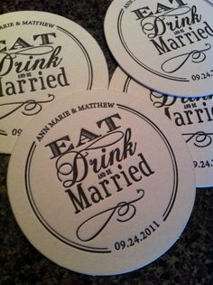 cute coasters (instead for a wedding- holiday party - eat, drink and be merry)