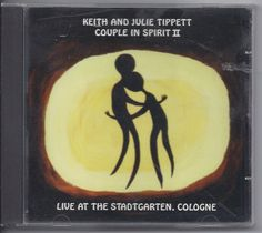 Keith and Julie Tippett CD Couple In Spirit II Live at Stadtgarten, Cologne
