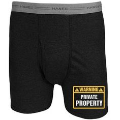 Stay away! This guy is taken! Get funny boxers to wear as a warning that what's inside is private property. Makes a great Valentine's Day gift for guys! Men's Boxer Briefs, Boxers, Funny Underwear, Funny Boxer, Great Valentines Day Gifts, Private Property, Man Humor, Funny Shirts, Guys