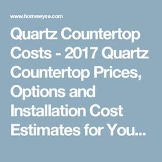 Homewyse Calculator: Quartz Countertop prices, options and installation costs Quartz Countertops, Remodeling Costs, Countertop Materials, Calculator, Backsplash, Glass, Kitchen Ideas