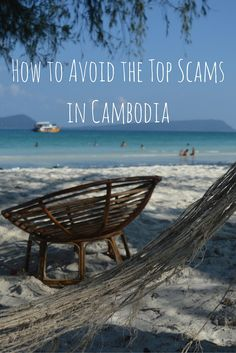 How to Avoid the Top Scams in #Cambodia. #travel #scam #adventure #backpack #wander #wanderlust