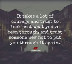 Just have to stay strong and try to trust again one day if you ever gotten hurt....