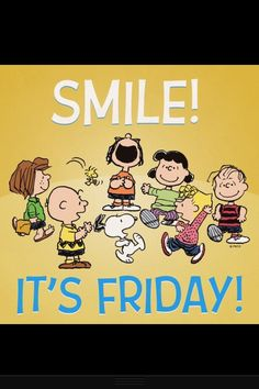 Smile It's FRIDAY !!!!