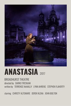 Broadway Posters, Film Posters, Theatre Posters, Theater, Anastasia Broadway, Anastasia Musical, Tv Show Music, Movie Magazine, Movie Covers