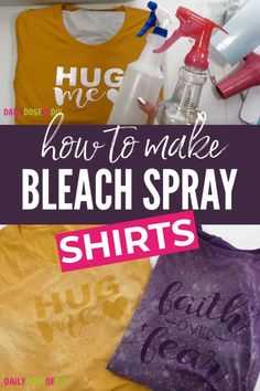 Easy Bleach Spray Shirts with Cricut When you make a bleach spray shirt the bleach will lighten the color of the shirt after it dries. And then you remove the design and the original color of the shirt will show. In the video I'll show you. Bleach Spray Shirt, Diy Clothes Bleach, Bleach T Shirts, Vinyl Shirts, Clothes Refashion, Bleach Dye, Bleach Jeans, Clothing Ideas, Inkscape Tutorials