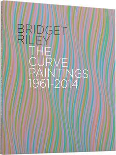 Bridget Riley: The Curve Paintings 1961–2014