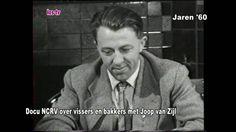 16 07 18   Docu NCRV vissers en bakkers met Joop van Zijl