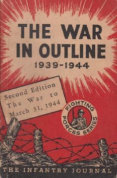 icollect247.com Online Vintage Antiques and Collectables - 1944 The War in Outline 1939-1944 Fighting Forces Series