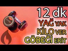 Dumbell ile 12 Dakikada Yağ Yakan - Kilo Verdiren - Göbeği Eriten Egzersizler 02 - YouTube