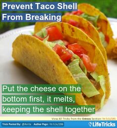Prevent Taco Shell From Breaking