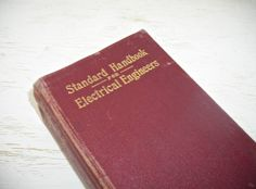 standard handbook for electrical engineers by shesitsbytheseashore Ingeniería  Eléctrica d4049fd091d