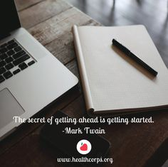 The secret of getting ahead is getting started. -Mark Twain #inspirationalquotes #quotes #goals