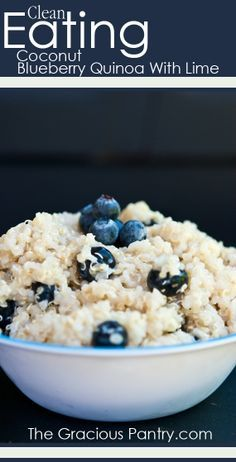 Clean Eating Coconut Blueberry Quinoa With Lime #CleanEatingRecipes #CleanEating #EatClean