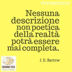 #barrow #quotes #citazioni #cit #poetica #realtà #grammateca