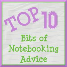 Notebooking Fairy: 10 words of Advice for Homeschoolers who Use Notebooking