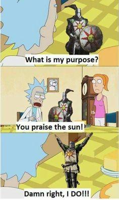 You praise the sun!