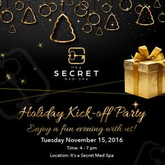 Don't miss our Holiday Kickoff Party! Have some fun and meet our staff. We are located in uptown Dallas, TX.  #party #medspadallas #itsasecretmedspa #holidayparty #event #invitationtoparty