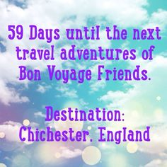 Bon Voyage Friends : Wanderlust Wednesday: 59 Days until our BVF Adventures in Chichester,England! 5 Things to do in Chichester.