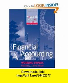 Financial Accounting, Working Papers IFRS Edition (9780470607275) Jerry J. Weygandt, Paul D. Kimmel, Donald E. Kieso , ISBN-10: 0470607270  , ISBN-13: 978-0470607275 ,  , tutorials , pdf , ebook , torrent , downloads , rapidshare , filesonic , hotfile , megaupload , fileserve