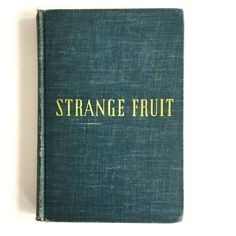 Strange Fruit by Lillian Smith Vintage Hardcover Book GREEN Spine, 1944 by VintageCommon on Etsy