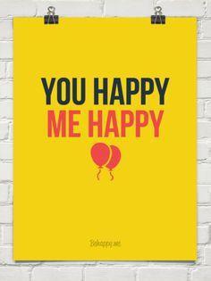 You happy    me happy #82623