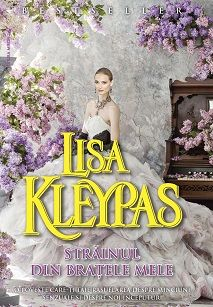 Strainul din bratele mele de Lisa Kleypas-Editura Miron Lisa