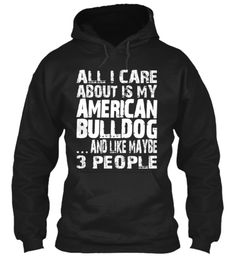 Limited Edition - MY AMERICAN BULLDOG this is so Me.