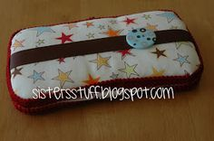Sisters' Stuff: Diaper Wipe Case Tutorial......and some of Our Designs