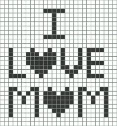 ❤ I Love Mom -- Free Chart. Want to show your love for mom? This chart gives you a pattern you can use for making all kinds of interesting gifts for her. ☀ CQ