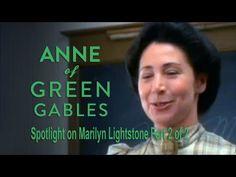 Spotlight On Marilyn Lightstone: Part 3 Anne of Green Gables