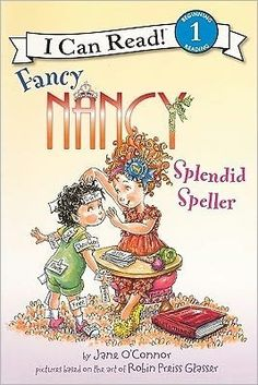Fancy Nancy: Splendid Speller -- she faces a tough decision and makes the right choice!