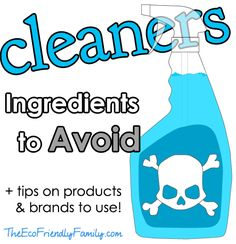 Cleaners: Ingredients to Avoid