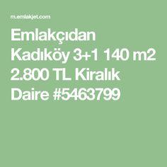 Emlakçıdan Kadıköy 3+1 140 m2 2.800 TL Kiralık Daire #5463799