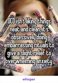 OCD isn't liking things neat and clean, it's obsessively doing embarrassing rituals to give a slight relief to overwhelming anxiety Mental Health Facts, Mental Health Matters, Mental Health Awareness, Ocd And Depression, Depression Quotes, Obsessive Compulsive Disorder, Autism Spectrum Disorder, Anxiety, Thoughts