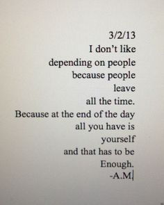 Top 25 Sad Quotes. Sad but true...... although occasionally you meet some people who are enough
