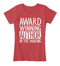 Award Winning Author Writer T Shirt Classic Red T-Shirt Front