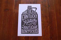 Cane-tuck-ee, Cantucky, Kain-tuck-ee, Kentuckee, Kentucky | Kentucky for Kentucky