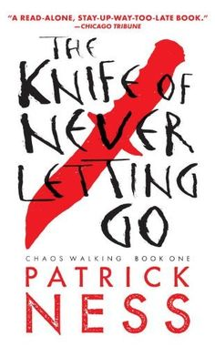 The Knife of Never Letting Go (Chaos Walking Trilogy), http://www.amazon.co.uk/dp/0763676187/ref=cm_sw_r_pi_awdl_S36Pub07AWBZ5