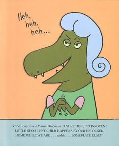 Goldilocks and the Three Dinosaurs  by Mo Willems  Elementary School • Picture Book • Preschool